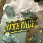I Can Legacy Clearly Now #13 – Luke Cage #166: Circus of Life