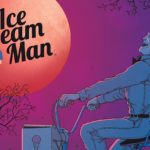 PREVIOUSLY ON… #41: Spider-Geddon, Ice Cream Man on TV, and Marvel Unlimited's Upcoming Comics!