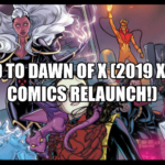 Road to X-Men in Dawn of X (2019)