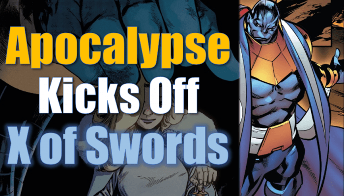Apocalypse in Excalibur and X of Swords Review