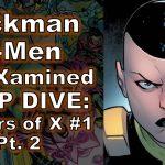 Hickman X-Men Powers of x 1 review pt 2