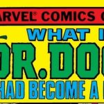 What if Doctor Doom had become a hero?