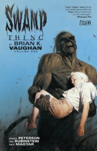 Swamp Thing by Brian K Vaughan